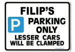 FILIP'S Personalised Gift |Unique Present for Him | Parking Sign - Size Large - Metal faced